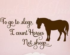 >>>Pandora Jewelry OFF! >>>Visit>> To Go to Sleep I Count Horses Not Sheep - Horse Theme Wall Decal for Kids Room Boys Girls Horse Room Decor Wall Art Horse Pony Shower gift Fashion trends Fashion designers Casual Outfits Street Styles Cowgirl Bedroom, Horse Wall Art, Horse Wall Decals, Kids Wall Decals, Nursery Decals, Wall Stickers, Horse Quotes, Just Dream, Little Girl Rooms