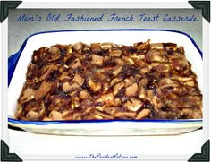 Old Fashioned French Toast Casserole - Frugal, Delicious and can be prepared the night before!      #recipes  #breakfast Breakfast Cassarole, Breakfast Menu, Breakfast Cereal, Breakfast Items, Breakfast Recipes, Christmas Breakfast, Christmas Morning, Best Banana Bread, French Toast Casserole