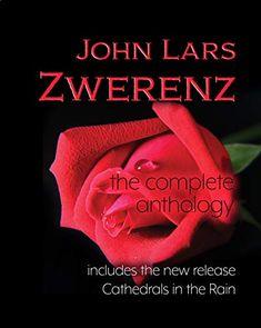 The Complete Anthology: John Lars Zwerenz Famous American Poets, American Poetry, Famous Poets, Poetry Anthology, Kindle App, Writers, Bbc, Famous People, Celebrities