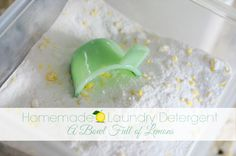 How to make your own laundry detergent- A Bowl Full of Lemons