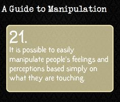 A Guide To Manipulation: #21
