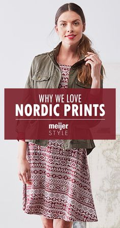 a980000f3f Nordic prints are this winter's must-try trend. Learn the easiest way to  add this fashion print to your outfits this season at. Meijer