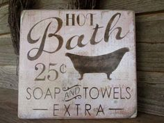 "Bathroom décor, wood signs, country home décor, home décor, rustic signs, primitive home décor, This sign measures 11 1/4"" X 11 1/4"" It has vintage looking paper mounted to a pine wood board. The sign"