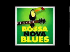 Bossa Nova Blues