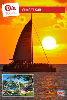 Repin this image and include the tag #FuryFreebie to win a Key West Vacation for 2! Your trip will include this Sunset Sail trip plus 5 days/4 nights at the Key West Best Western Key Ambassador Resort. Make sure to repin by 09/30/2015 to be entered!