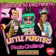 The Little Monsters Photo Challenge is open! Enter with a picture of your child or pet in a knit or crocheted costume using Red Heart Yarns. Use the app on our Facebook page to enter.