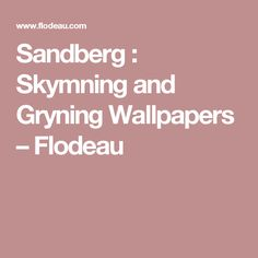 Sandberg : Skymning and Gryning Wallpapers – Flodeau