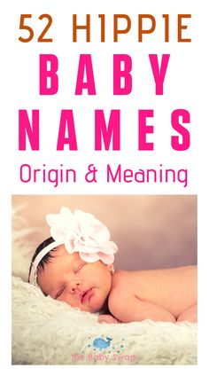 Hippie names for babies can also be a way to fit in a nature-themed or just unique name you won't find in your typical baby naming book. Here is a list of Hippie names for you to choose from. Cart Cover For Baby, Hippie Names, Hippie Baby, Bohemian Baby, Baby Hacks, Mom Hacks, Newborn Baby Tips, Unusual Baby Names, Raising Godly Children