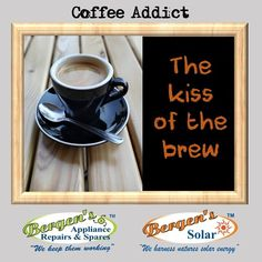 Soft brew kisses warms my Soul. Bergen, Coffee Beans, Coffee Cups, Solar Geyser, Appliance Repair, I Love Coffee, Home Automation, Solar Energy, Kisses
