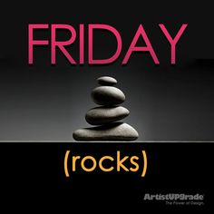 Friday Rocks ~ 9-5-14