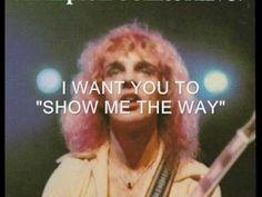 Peter Frampton, Show Me the Way