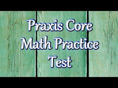 Praxis Core Math Practice Test - YouTube