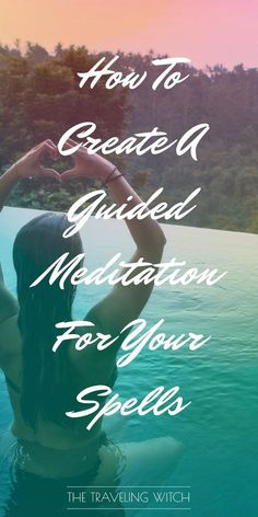 How To Create A Guided Meditation For Your Spells // Witchcraft // Magic // The Traveling Witch Guided Meditation, Visualization Meditation, Chakra Meditation, Meditation Music, Meditation Corner, Meditation Practices, Mindfulness Meditation, Chakra Healing, Wiccan Spells