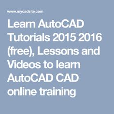 Learn AutoCAD Tutorials 2015 2016 (free), Lessons and Videos to learn AutoCAD CAD online training Autocad Free, Autocad 2016, Learn Autocad, Autocad Civil, Civil Engineering Courses, Cad Courses, Autocad Training, Architectural Presentation, Architectural Models