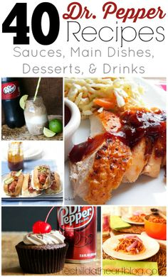 Dr. Pepper Recipes (Desserts, Main Dishes, Sauces, and Drinks)