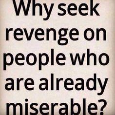 Why Seek Revenge.