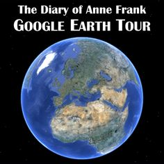 Diary of Anne Frank Google Earth Introduction Tour product from CreatedForLearning on TeachersNotebook.com