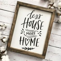 Less House More Home Sign Farmhouse Sign Rustic Farmhouse Wood Sign- what a great housewarming gift! (affiliate)