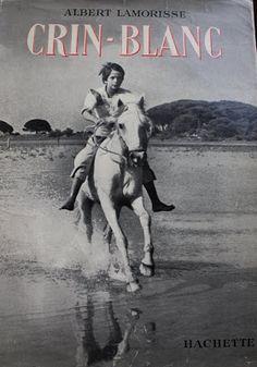 Crin Blanc / Albert Lamorisse / 1953