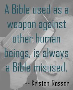 A Bible used as a weapon...