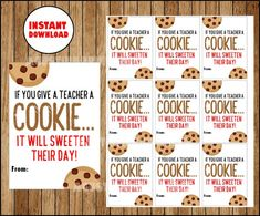 If You give a Teacher a Cookie Teacher Appreciation Tags, Back to School Teacher Gift Tags, End of S Teacher Gift Tags, Teacher Birthday Gifts, Teacher Treats, School Treats, Staff Appreciation Gifts, Teacher Appreciation Quotes, Back To School Gifts For Teachers, School Staff, Sunday School