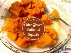 SCD Cider Glazed Butternut Squash (*Omit yam option & use SCD legal apple cider. Grilling Recipes, Veggie Recipes, Real Food Recipes, Yummy Food, Veggie Meals, Delicious Recipes, Allergy Free Recipes, Primal Recipes, Paleo Butternut Squash
