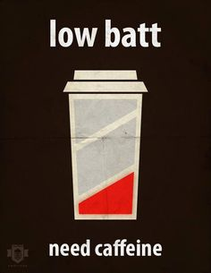 Low Battery #coffee HUMANOS CAFE BATERIA AFICHE MAQUINA