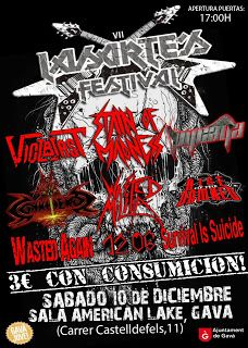 Long Live The Loud 666: LASARTE´S FESTIVAL VII CON :VIOBLAST,STAIN OF MADN...