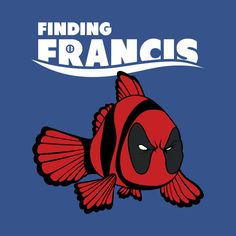 Check out this awesome 'Finding+Francis' design on @TeePublic!
