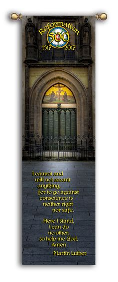 Reformation 500 - Here I stand - Martin Luther - Castle Church - Christian Banners for Praise and Worship