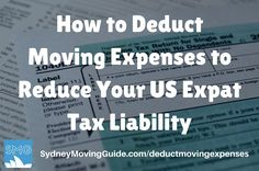 How to Deduct Moving Expenses to Reduce Your US Expat Tax Liability