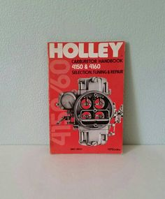 Holley Carburetor 4150 and 4160 Selection Tuning by FlatRockGoods