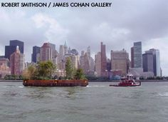 ROBERT SMITHSON    Floating Island to Travel Around Manhattan Island  New York, NY 1970/2005  Produced by Minetta Brook in collaboration with the Whitney Museum of American Art  On view September 17-25, 2005  Photo: Jane Cohan  Art (c) Estate of Robert Smithson/ Licensed by VAGA, New York, NY Image  courtesy of the James Cohan Gallery, New York.