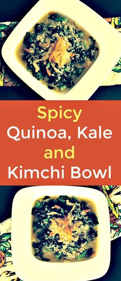 Spicy Quinoa, Kale and Kimchi Bowl -Those looking for alternatives for wheat and other gluten foods can turn to quinoa in several forms to replace the gluten in their diets. I like to whip up new quinoa dishes daily based upon what produce and spices I have on hand. This time I made this quick and easy vegan, quinoa, kale and kimchi combo. Try it yourself.  #quinoa  #quinoarecipes  #vegandiet  #veganrecipes  #kale  #kimchi  #plantbasedrecipes