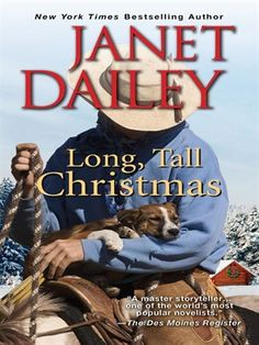 Buy Long, Tall Christmas by Janet Dailey and Read this Book on Kobo's Free Apps. Discover Kobo's Vast Collection of Ebooks and Audiobooks Today - Over 4 Million Titles! Cowboy Christmas, Christmas Books, A Christmas Story, Kensington Books, Comfort And Joy, Latest Books, The Ranch, Romance Novels, Used Books