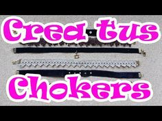 Crea tus propios Chokers - YouTube