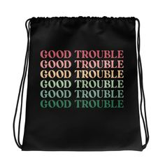 Good Trouble Quotes, Retro Cool Statement / Drawstring bag