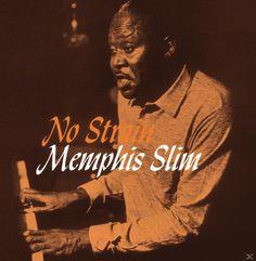 No Strain (Vinyl) (Limited Edition) Vinyl Music, Vinyl Records, Memphis Slim, Tandem, I Miss You, Listening To Music, Blues, Singer, Keyboard