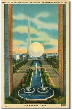 Trylon & Perisphere Through Hall of Communications Pylons Postcard printed by Manhattan Postcard Company from the 1939 New York World's Fair Postcard Printing, World's Fair, Medium Art, Worlds Largest, Postcards, New York City, Sculptures, Fair Grounds, Exhibitions