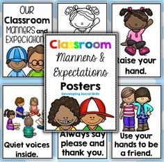 REVISED Classroom Manners and Expectations Posters - Social Skills