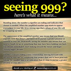 Seeing 999? Learn more at http://numerologysecrets.net/angel-number-999/