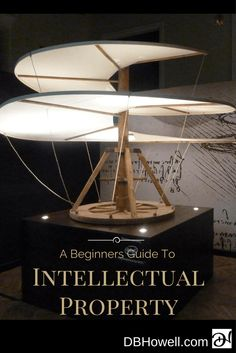 Beginners Guide To Creating Intellectual Property