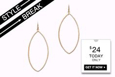 STYLE BREAK! Get the Valencia Earrings for $24. You choose silver or gold - and stlyish savings are guaranteed!  Today Only!
