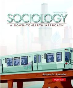 Statistics for the behavioral and social sciences a brief course sociology a down to earth approach 12th edition by james m henslin author isbn 13 978 0205991648 fandeluxe Image collections