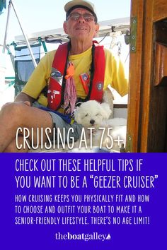 Many people go cruising in their early retirement years, but can you keep cruising when older? What does it take to continue living on a boat at Sailboat Living, Living On A Boat, Buy A Boat, Cruise Boat, Marine Environment, Sailing Adventures, Dinghy, I Need To Know, Early Retirement