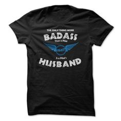 Are You The Husband Of A Bad Ass Pilot T Shirts, Hoodie Sweatshirts
