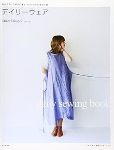 Amazon.com: DAILY CLOTHES SEWING BOOK - Japanese Pattern Book (9784579112555): Quoi Quoi.; Koakoa.: Books