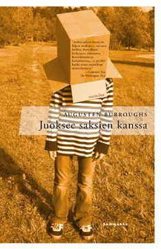 Juoksee saksien kanssa / Augusten Burroughs ; suomentanut Arto Leivo Augusten Burroughs, Reading Time