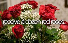receive a dozen red roses #bucketlist