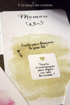 "Carte à gratter surprise ""veux-tu m'accompagner pour choisir ma robe ?""  https://www.etsy.com/fr/listing/387283340/carte-a-gratter-personnalisable-mariage?ref=shop_home_active_1&langid_override=0"